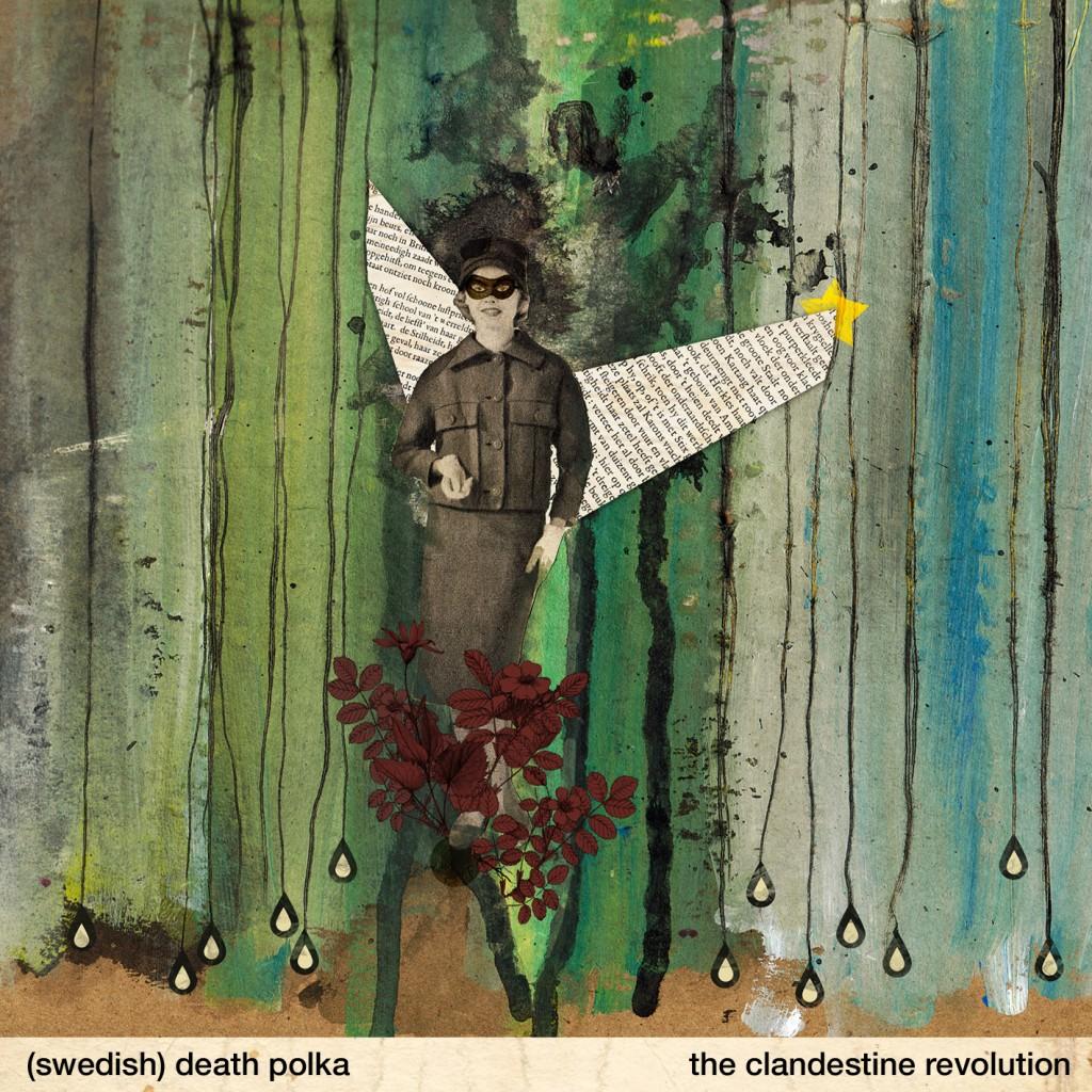 04 (swedish) Death Polka - The Clandestine Revolution