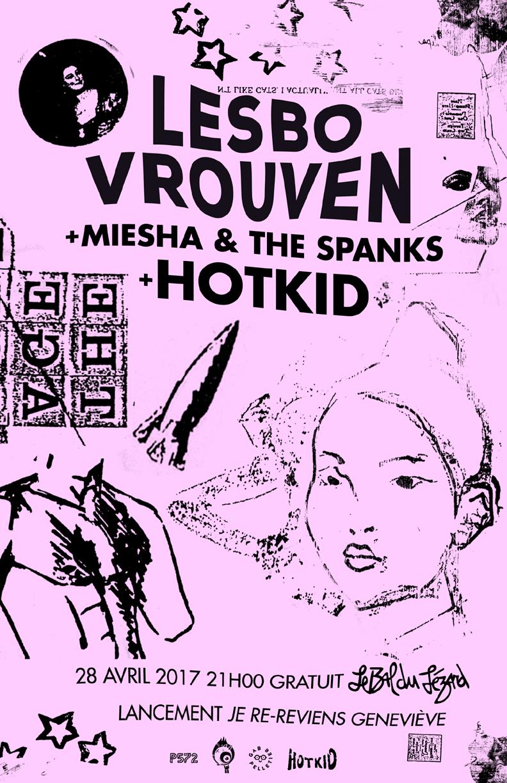 Lesbo Vrouven / HotKid / Miesha & The Spanks